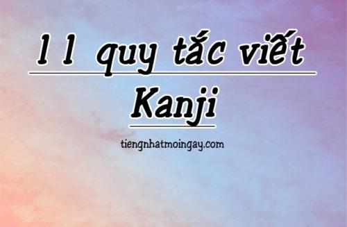 11 quy tac viet kanji